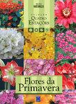 Coleção Quatro Estações - Flores da Primavera