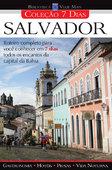 Coleção 7 dias Salvador - Biblioteca Viaje Mais