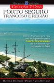Coleção 7 dias  - Porto Seguro, Trancoso e Região