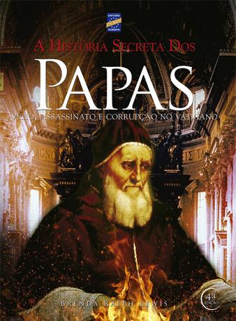 A História Secreta dos Papas - 6ª edição