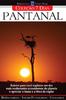 Coleção 7 dias: Pantanal