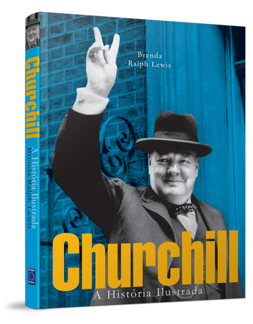 Churchill, A História Ilustrada