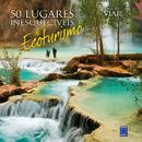 50 Lugares Inesquecíveis de Ecoturismo