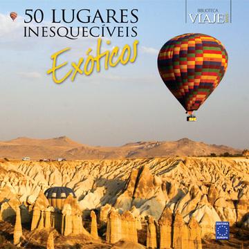 50 Lugares Inesquecíveis Exóticos