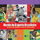 Heróis do Esporte Brasileiro
