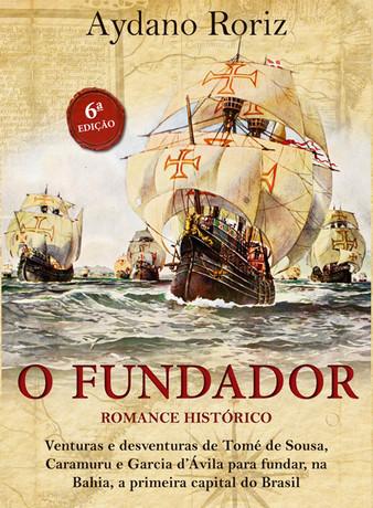 O Fundador - 6ª edição