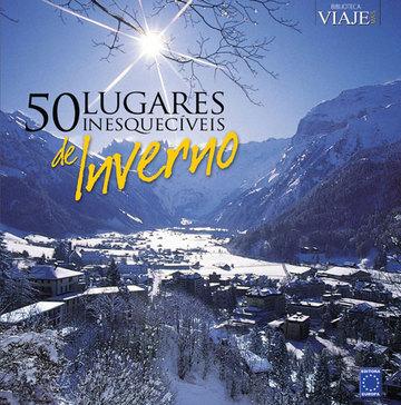 50 Lugares Inesquecíveis de Inverno