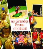 As Grandes Festas do Brasil