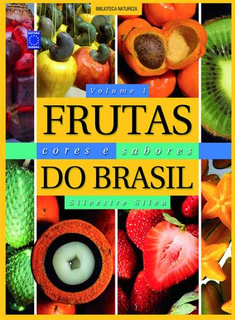 Frutas, Cores e Sabores do Brasil - Volume 1
