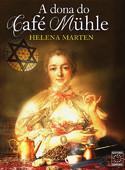 Livro: A Dona do Café Muhler