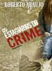 Os Estagiários do Crime