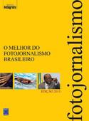 O Melhor do Fotojornalismo Brasileiro - Edição 2013