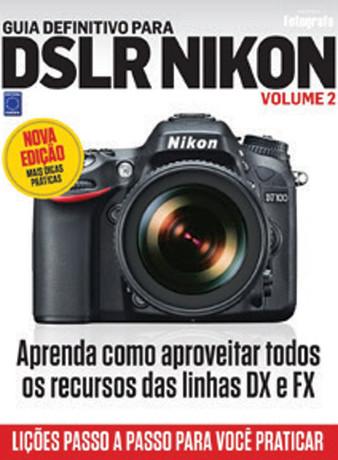 Guia definitivo para DSLR Nikon: Volume 2