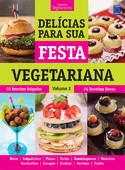 Delícias Para Sua Festa Vegetariana - Volume 2