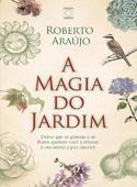 A Magia do Jardim