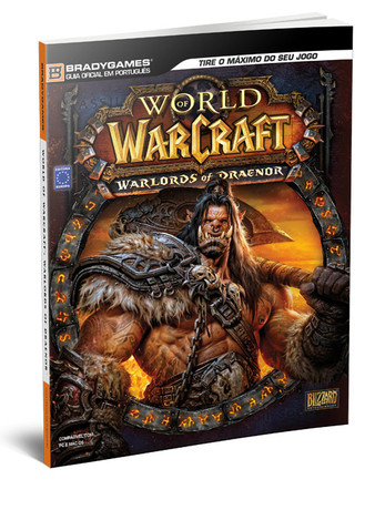 Guia Oficial World Of Warcraft: Warlords of Draenor