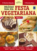 Delícias Para Sua Festa Vegetariana - Volume 3