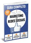 Marketing em Redes Sociais: Guia Completo
