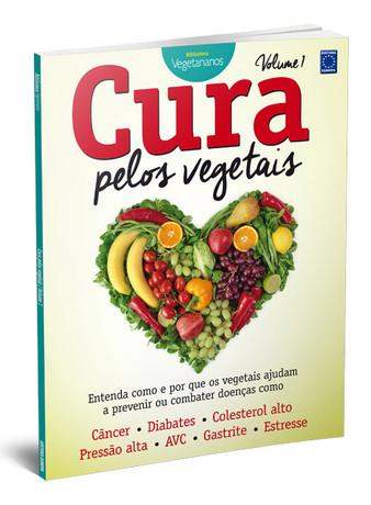 Cura pelos Vegetais - Volume 1