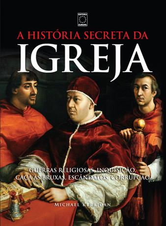 A História Secreta da Igreja