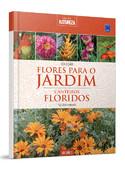 Coleção Flores para o Jardim - Volume 3