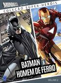 Coleção Super-Heróis Volume 2: Batman e Homem de Ferro