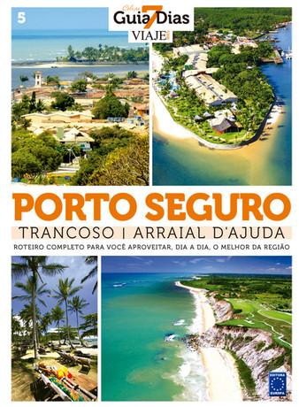 Coleção Guia 7 Dias Volume 5: Porto Seguro, Trancoso e Arraial d\'Ajuda
