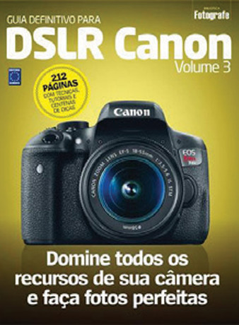 Guia Definitivo para DSLR Canon - Volume 3