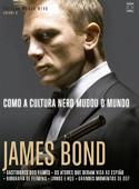 Coleção Mundo Nerd Volume 6: James Bond
