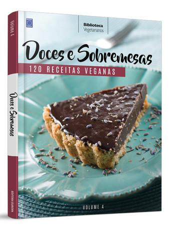 Coleção Vegetarianos Volume 4: Sobremesas