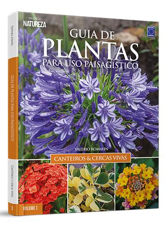 Guia de Plantas Para Uso Paisagístico: Canteiros & Cercas Vivas