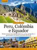 Coleção Américas Volume 6: Peru, Colômbia e Equador