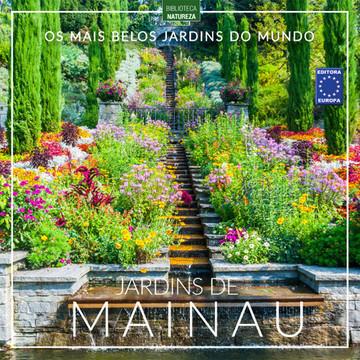 Os Mais Belos Jardins do Mundo: Jardins de Mainau