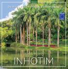 Os Mais Belos Jardins do Mundo: Instituto Inhotim