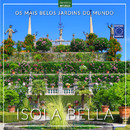 Os Mais Belos Jardins do Mundo: Isola Bella