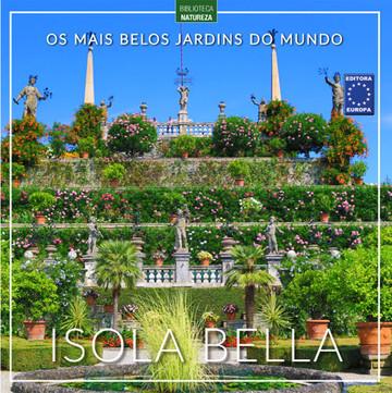 Os Mais Belos Jardins do Mundo: Isola Bella