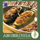 Coleção Turma dos Vegetais: Abobrinha