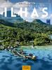 50 Destinos dos Sonhos: As Mais Belas Ilhas