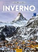 50 Destinos dos Sonhos: Os Lugares Mais Belos Para Curtir o Inverno