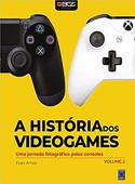 A História dos Videogames - Volume 2