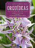 Enciclopédia das Orquídeas: Volume 1