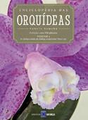Enciclopédia das Orquídeas - Volume 4
