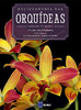 Enciclopédia das Orquídeas: Volume 6