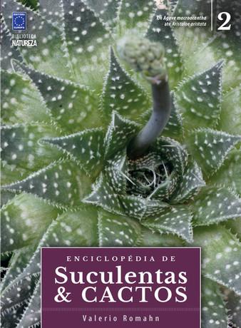 Enciclopédia de Suculentas e Cactos - Volume 2