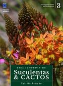 Enciclopédia de Suculentas & Cactos - Volume 3