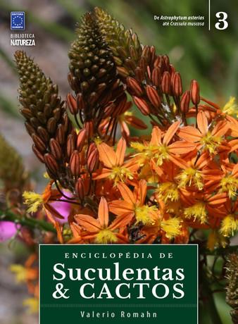 Enciclopédia de Suculentas e Cactos - Volume 3