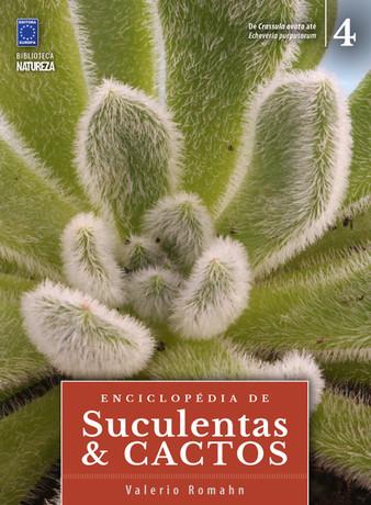 Enciclopédia de Suculentas e Cactos - Volume 4