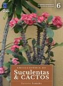 Enciclopédia de Suculentas & Cactos - Volume 6