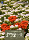 Enciclopédia de Suculentas & Cactos - Volume 7