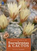 Enciclopédia de Suculentas & Cactos - Volume 9
